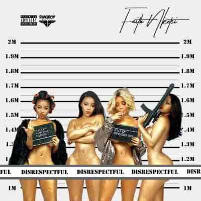 DOWNLOAD Faith Nketsi Disrespectful EP